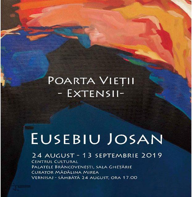 """Expoziție Eusebiu Josan """"Poarta vieții – Extensii"""" @ Centrul Cultural """"Palatele Brâncovenești de la Porțile Bucureștiului"""""""