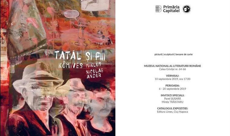 Expozitia Tatal si fiii, semnata Komives @ MNLR