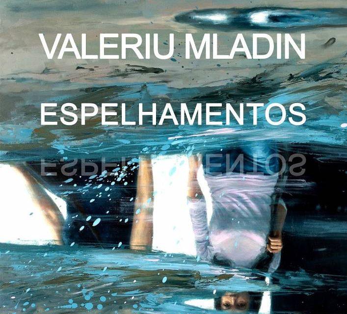 """Expoziție Valeriu Mladin""""Oglindiri"""" @ Galeria Institutului Cultural Român de la Lisabona"""
