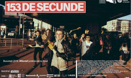 153 DE SECUNDE – Manifestul milenialilor merge prin țară