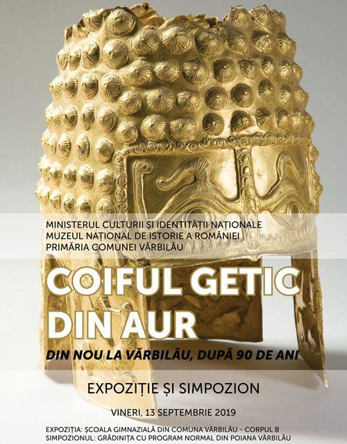 """Expoziție temporară """"Coiful getic din aur. Din nou la Vărbilău, după 90 de ani"""""""