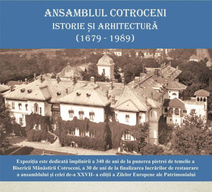 """Expoziție """"Ansamblul Cotroceni. Istorie și arhitectură (1679-1989)"""" @ Muzeul Naţional Cotroceni"""
