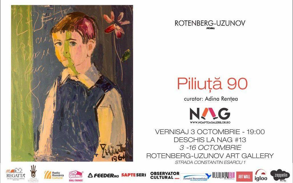 """Expoziție """"Piliuță 90"""" @ Rotenberg- Uzunov Art Gallery, București"""