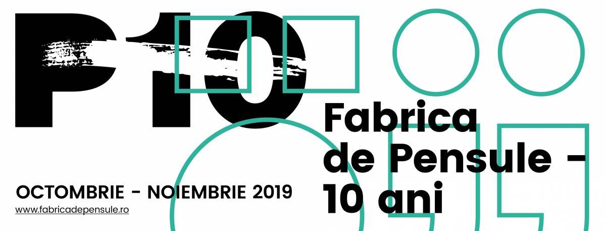 Fabrica de Pensule la 10 ani: primele evenimente anunțate