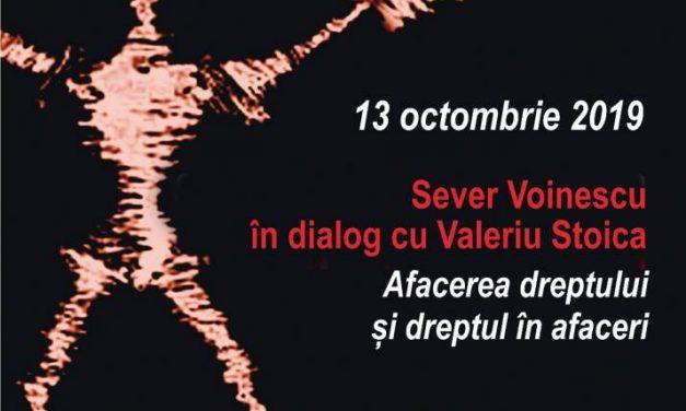 """La Conferințele TNB Sever Voinescu în dialog cu Valeriu Stoica """"Afacerea dreptului și dreptul în afaceri"""""""