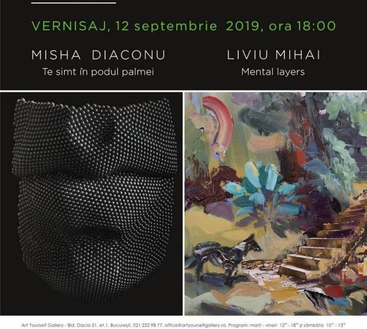 Misha Diaconu & Liviu Mihai @ Art Yourself Gallery, București