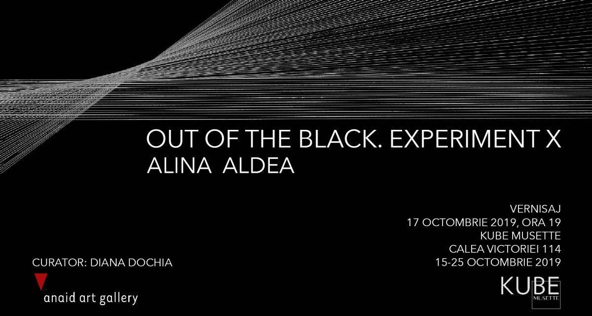 """Expoziție Alina Aldea """"Out of the Black. Experiment X"""" @ Kube Musette, București"""