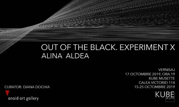 "Expoziție Alina Aldea ""Out of the Black. Experiment X"" @ Kube Musette, București"