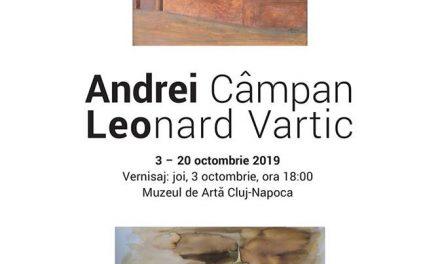 """Expoziţia """"Andrei Câmpan. Leonard Vartic"""" @ Muzeul de Artă Cluj-Napoca"""