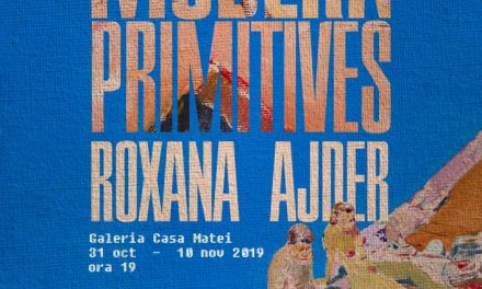 "Expoziția Roxanei Ajder ""Modern Primitives"" @ Casa Matei, Cluj-Napoca"