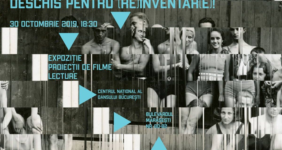 Expoziție «Arhivele Dansului: Deschis pentru (re)inventar(e)!» @ Centrul Național al Dansului București