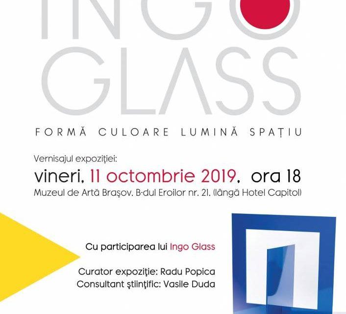 """Expoziție """"Ingo Glass Formă, lumină, culoare, spațiu"""" @ Muzeul de Artă Brașov"""