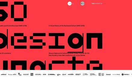 """Expoziție aniversară """"50 Design UNArte: o istorie vizuală a școlii de la București (1969-2019)"""" @ Muzeul Național de Artă al României"""