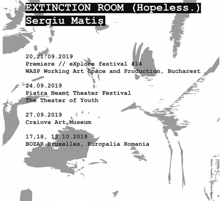 Sergiu Matis prezintă Extinction Room (Hopeless.), la BOZAR, în cadrul Europalia Arts Festival 2019