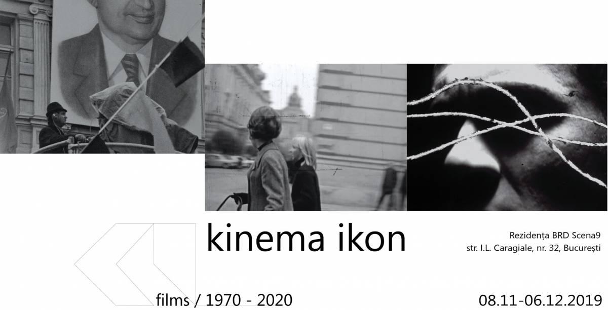 Kinema Ikon : films / 1970-2020 @ Rezidența BRD Scena9