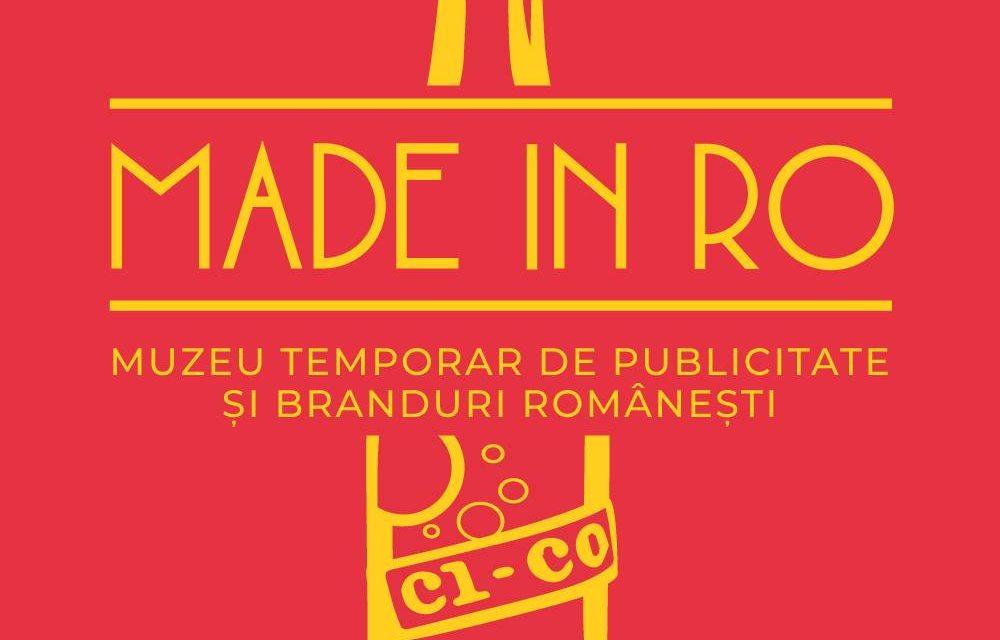 Made in RO – muzeu temporar de publicitate și branduri românești @ ARCUB (Hanul Gabroveni)