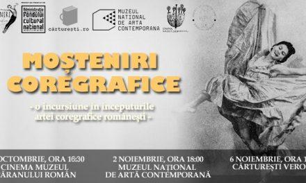 Lansare documentar -Moșteniri Coregrafice: Începuturi