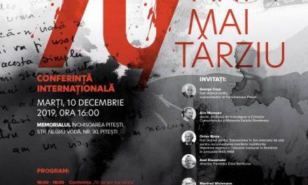 70 de ani mai târziu – eveniment internațional Fenomenul Pitești