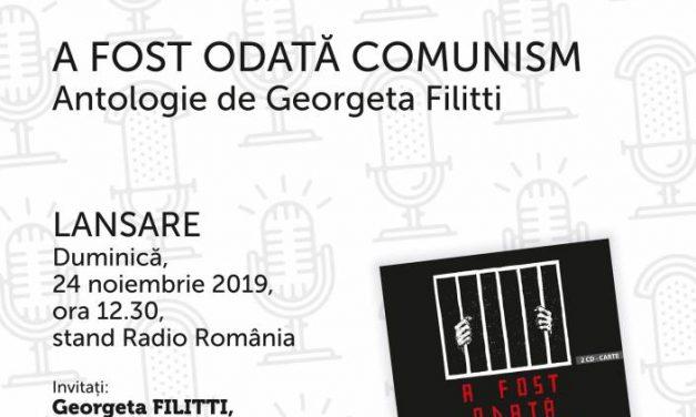 """Antologia """"A fost odată comunism"""" va fi lansată la Gaudeamus – un proiect Radio România Cultural"""