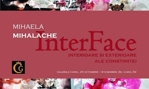 """Mihaela Mihalache, """"InterFace- Interioare și exterioare ale conștiintei"""" @ Galeriile Carol, București"""
