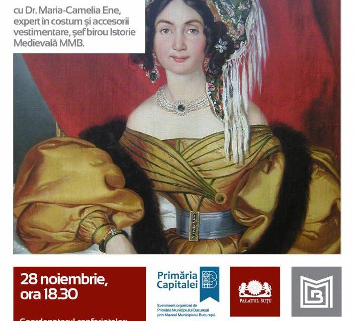 """Conferință: """"Moda românească de la Orient la Occident"""" @ Muzeul Municipiului București, Palatul Suțu"""