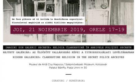 IMAGINI DIN GALERII SECRETE Religia clandestină în arhivele poliției secrete @ Muzeul de Arta Cluj-Napoca