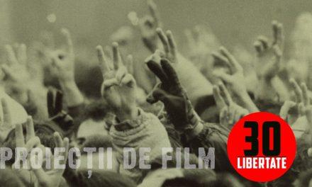 Libertate30: filme despre Revoluția din '89