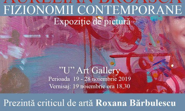 """Expoziție personală de pictură Aurelian Broască """"Fizionomii contemporane"""" @ """"U"""" Art Gallery, București"""