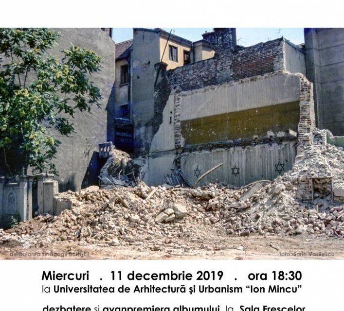 """Expoziția și dezbaterea """"Sinagogi și temple din București, în Calea Victoriei Socialismului"""" @ Centrul Expozițional Documentar, Universitatea de Arhitectură și Urbanism """"Ion Mincu"""", Bucureşti"""