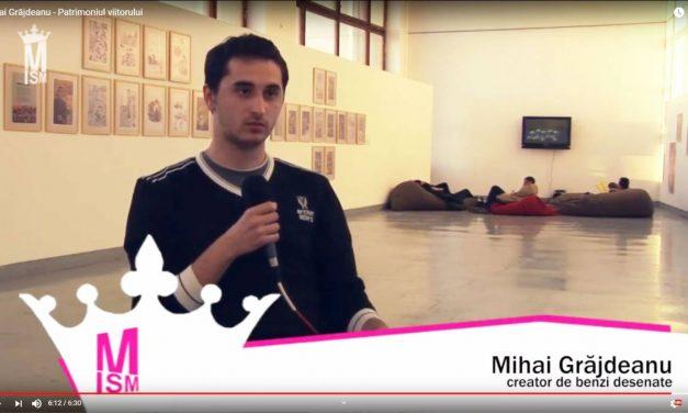 Mihai Grăjdeanu – Patrimoniul viitorului