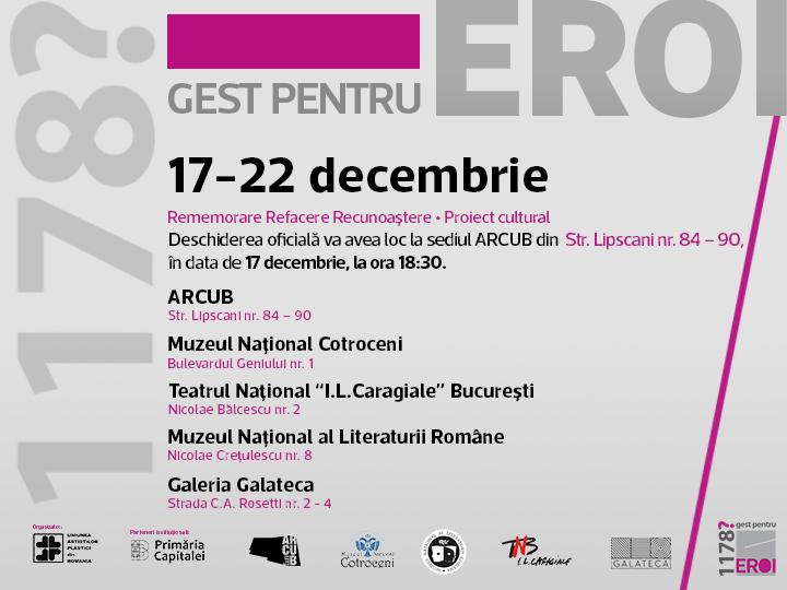 Proiect cultural 1178? – GEST PENTRU EROI @ ARCUB, București