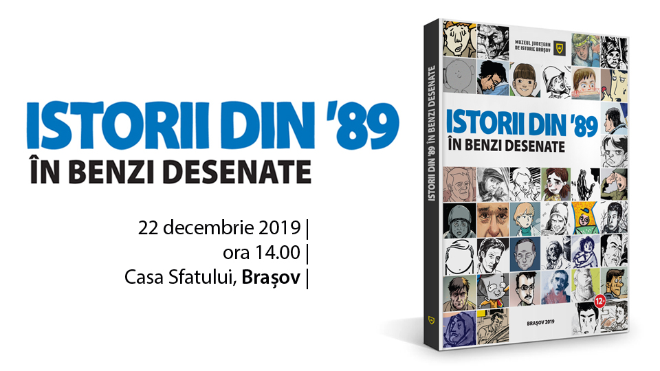 ISTORII DIN '89 în benzi desenate – Muzeul Județean de Istorie Brașov