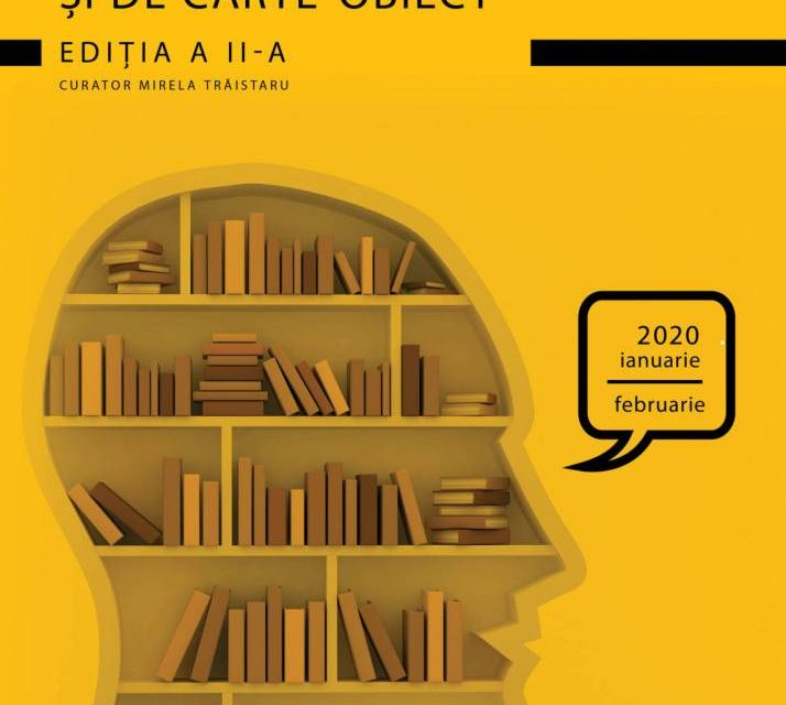 Bienala deCarte Bibliofilă și de Carte-Obiect – Ediția a II-a, 2020 @ Muzeul Național al Literaturii Române