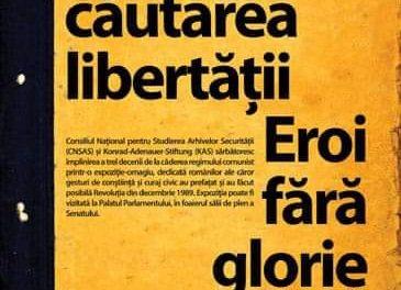 """Expoziție """"În căutarea libertății. Eroi fără glorie"""" @ Palatul Parlamentului, București"""