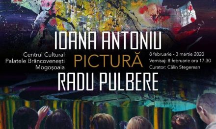 """Expoziție""""PICTURĂ"""",artiștiIoana AntoniușiRadu Pulbere @ Centrul Cultural """"Palatele Brâncovenești de la Porțile Bucureștiului"""""""