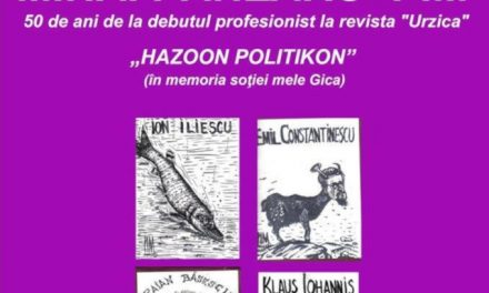 """Expoziție de caricatură Mihai Pânzaru-Pim """"Hazoon politikon"""" @ Galeria de artă Ion Irimescu, Suceava"""