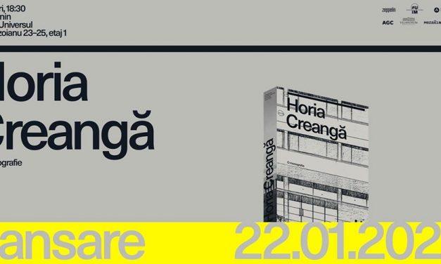 """Lansarea cărții """"Horia Creangă. O monografie"""" editată în parteneriat de către Zeppelin, Editura Universitară """"Ion Mincu"""" şi SG Studio"""