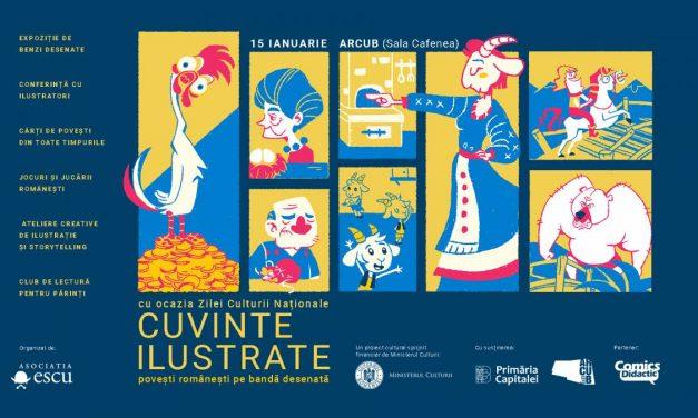 Cuvinte ilustrate: povești românești pe bandă desenată, un eveniment dedicat Zilei Culturii Naționale, 15 ianuarie la Arcub