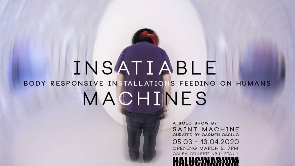 """Insatiable Machines"" solo show of artist Saint Machine @ Halucinarium, București"