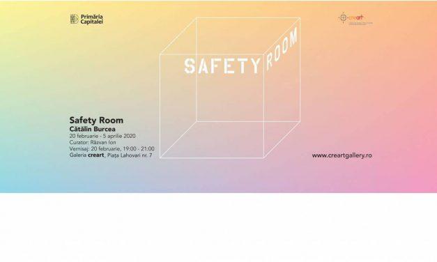 Cătălin Burcea – Safety Room @ Galeria creart, București