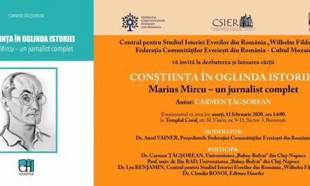 """Dezbaterea și lansarea cărții""""Conștiința în oglinda istoriei. Marius Mircu – un jurnalist complet"""" @ Templul Coral, București"""