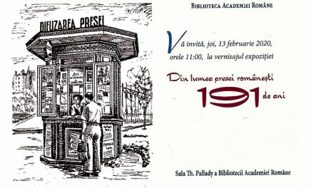 """Expoziția """"Din lumea presei românești – 191 de ani"""" @ Biblioteca Academiei Române"""