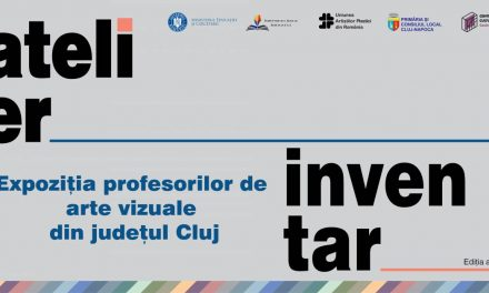 """Expoziția profesorilor de artă din județul Cluj """"Atelier/Inventar"""" @ Centrul de Cultură Urbană """"Casino"""" din Cluj-Napoca"""