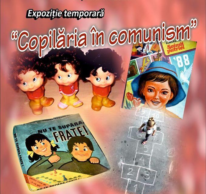"""Expoziția temporară """"Copilăria în comunism"""" @  Muzeul Olteniei, Craiova"""