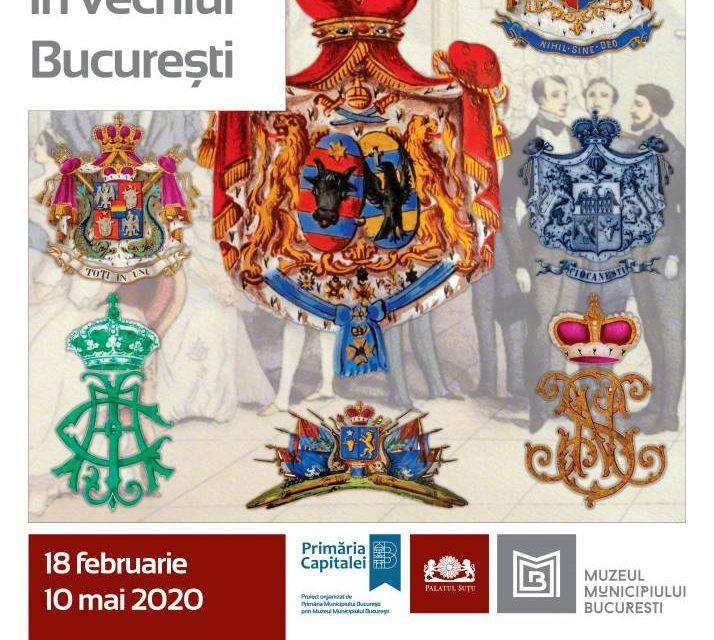 """Expoziție """"Elite și blazoane în vechiul București"""" @ Muzeul Municipiului București – Palatul Suțu"""