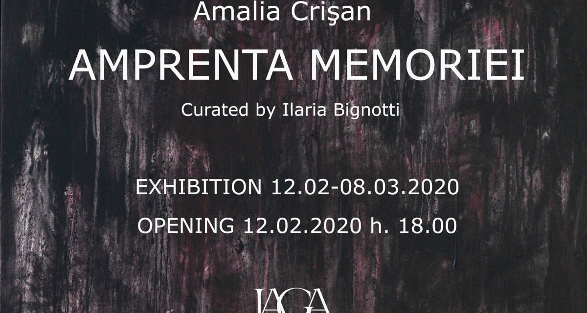 "Expoziție Amalia Crişan ""Amprenta Memoriei"" @ Galeria IAGA Contemporary Art, Cluj-Napoca"