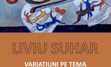"""Expoziție de pictură și desen – """"VARIAȚIUNI PE TEMA FORMELOR MUZICALE"""" și lansarea volumului: PORTRET, CROCHIURI, CONFESIUNI – LIVIU SUHAR @ Galeria de artă """"Th. Pallady"""", Iași"""