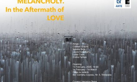 "Expoziție ""Melancholy. In the Aftermath of Love"" @ Casa cu iederă, Timișoara"