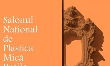 SALONUL NAȚIONAL DE PLASTICĂ MICĂ – Brăila, ediția a XXI-a @ Galeria de Artă Brăila