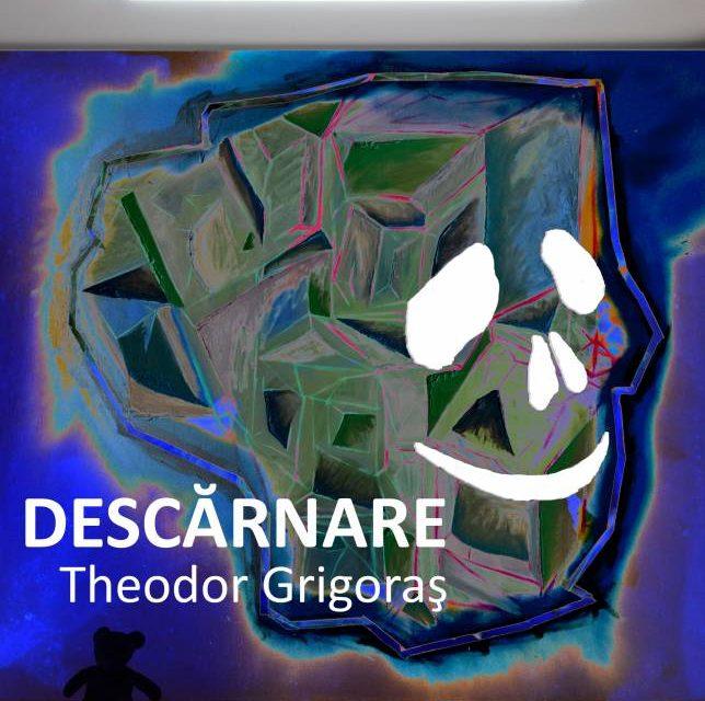 """Expoziție Theodor Grigoraş """"DESCĂRNARE"""" @ ETAJ – artist run space, București"""